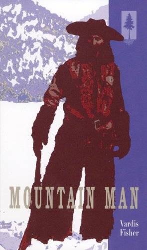 9780893012519: Mountain Man: A Novel of Male and Female in the Early American West