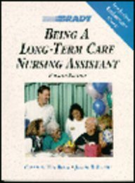 9780893030001: Being a Long-Term Care Nursing Assistant