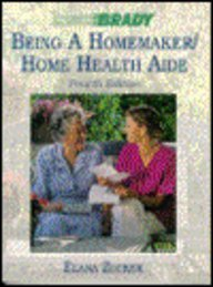 9780893030186: Being a Homemaker/Home Health Aide
