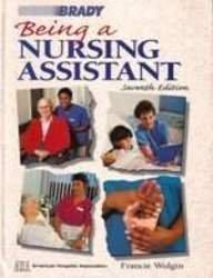 9780893030193: Being a Nursing Assistant (Being a Nursing Assistant, 7th ed)