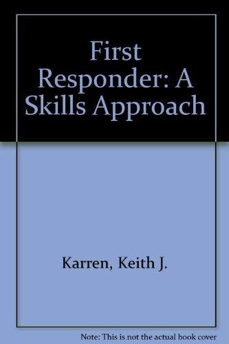 9780893030407: First Responder: A Skills Approach