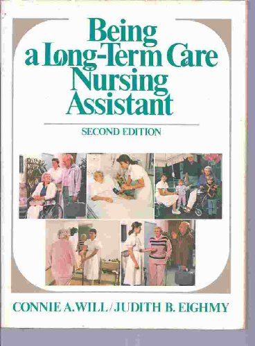 9780893030957: Being a Long-term Nurse Assistant
