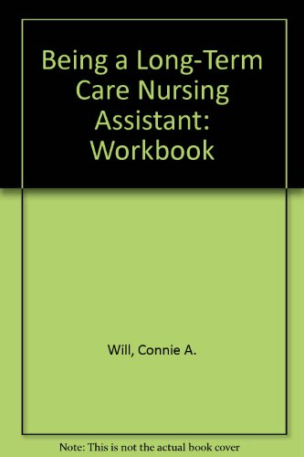 9780893030964: Being a Long-Term Care Nursing Assistant: Workbook