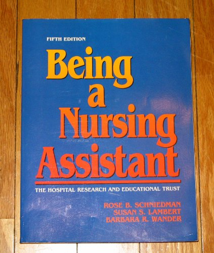 9780893030988: Being a Nursing Assistant