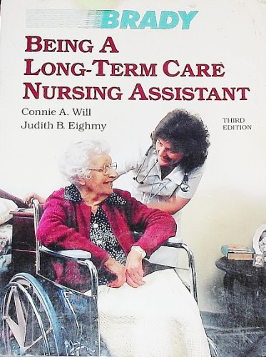9780893031015: Being a Long-Term Care Nursing Assistant