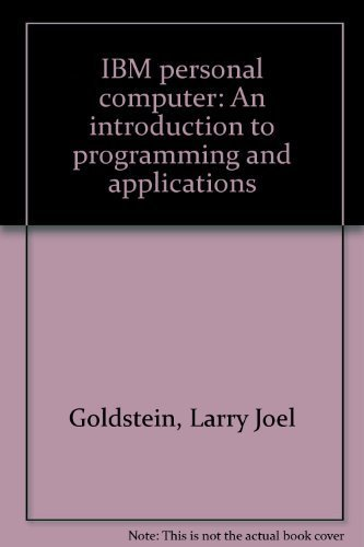 9780893031107: IBM Personal Computer: An introduction to programming and applications