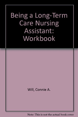 9780893031299: Being a Long-Term Care Nursing Assistant: Workbook