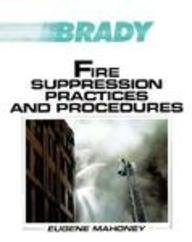 9780893032159: Fire Suppression Practices and Procedures (Brady Fire Science Series)