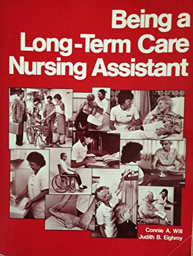 9780893032326: Being a Long-Term Care Nursing Assistant