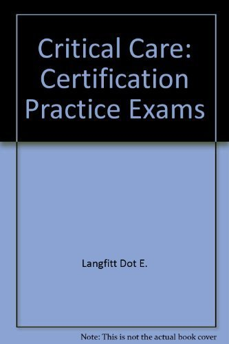 9780893032463: Critical Care: Certification Practice Exams