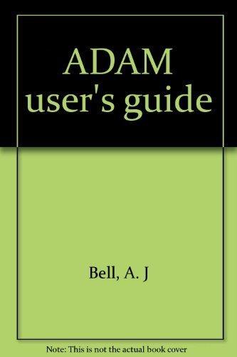 ADAM user's guide: Bell, A. J
