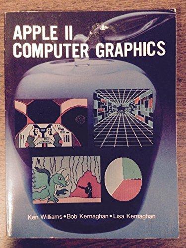 Apple II Computer Graphics: Williams, Ken, etc.