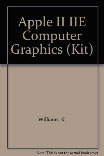 9780893033170: Apple II IIE Computer Graphics (Kit)