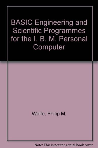 BASIC engineering and scientific programs for the: Philip Wolfe