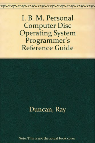 IBM Pc-DOS Programmer's Reference Guide (0893035238) by Ray Duncan