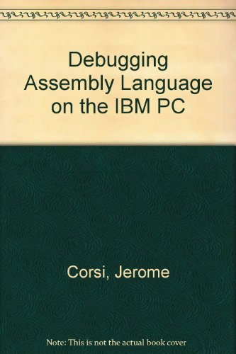 9780893036270: Debugging Assembly Language on the IBM PC