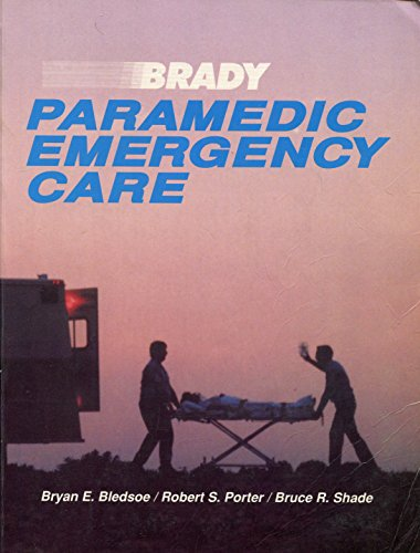 9780893037413: Brady Paramedic Emergency Care