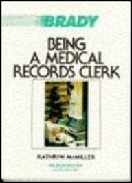 9780893038076: Being a Medical Records Clerk
