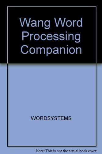 9780893039455: Wang Word Processing Companion
