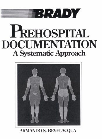 9780893039486: Pre-hospital Documentation: A Systematic Approach
