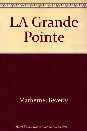 9780893042301: LA Grande Pointe