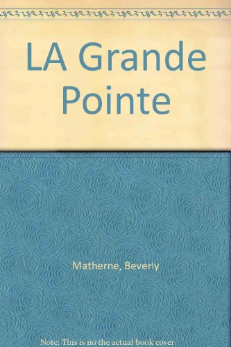 9780893042349: LA Grande Pointe