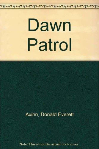 9780893046965: Dawn Patrol