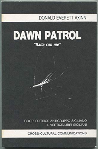 9780893046972: Dawn Patrol