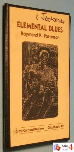 Elemental Blues Patterson, Raymond R.