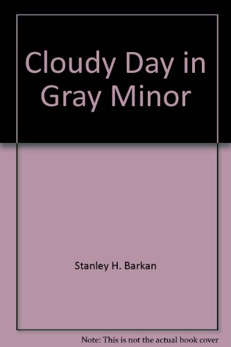 9780893048716: Cloudy Day in Gray Minor