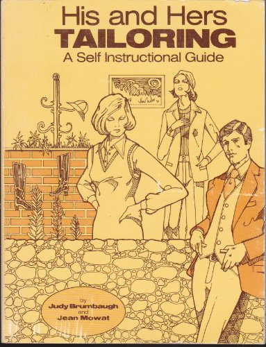 9780893050030: His and Hers Tailoring: A Self-Instructional Guide