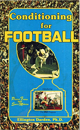 9780893050115: Conditioning for Football (Physical fitness and sports medicine)
