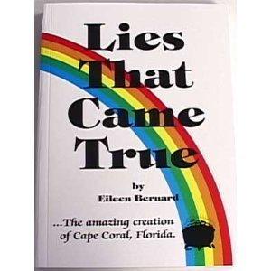 9780893050504: Lies That Came True