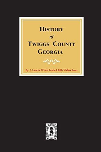9780893080099: Twiggs County, Georgia, History of.