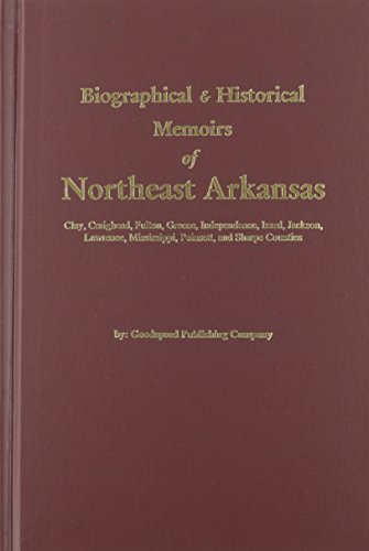 9780893080815: Biographical and Historical Memoirs of Northeast Arkansas