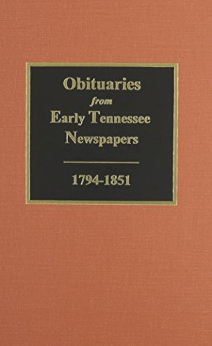 9780893080938: Obituaries from Early Tennessee Newspapers, 1794-1851