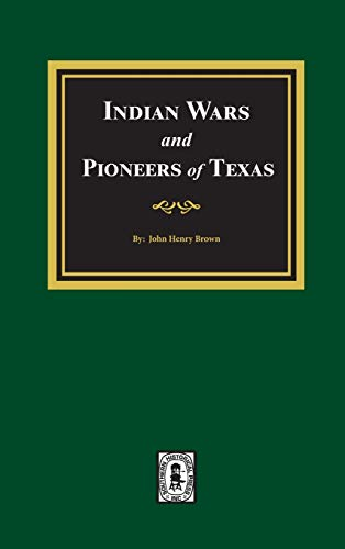 9780893081201: Indian Wars And Pioneers of Texas