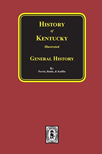 9780893081324: Kentucky a History of the State (History of Kentucky illustrated)