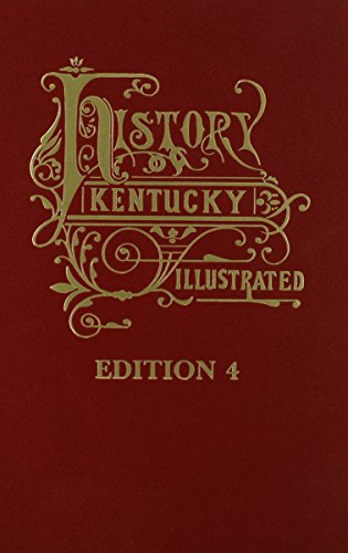 9780893081362: Kentucky: A History of the State - The 4th Edition (History of Kentucky illustrated)