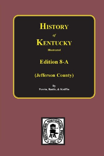 9780893081409: History of Jefferson County, Kentucky. (Edition 8-A) (History of Kentucky Illustrated)