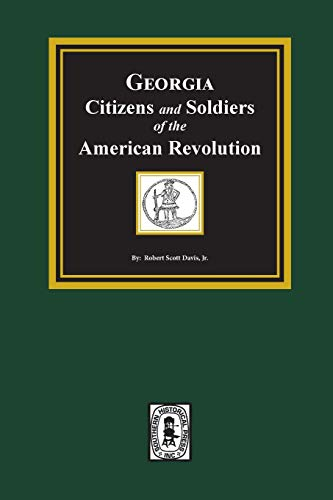 9780893081690: Georgia Citizens and Soldiers of the American Revolution