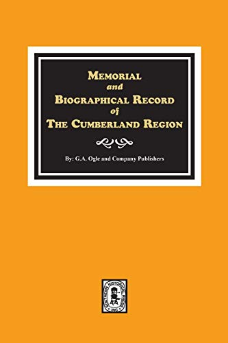 BIOGRAPHICAL SKETCHES OF THE CUMBERLAND REGION OF: G. A. Ogle