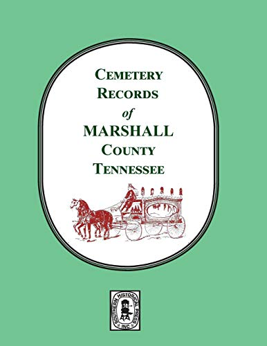 Marshall County, Tennessee, Cemetery Records of.: Helen & Timothy