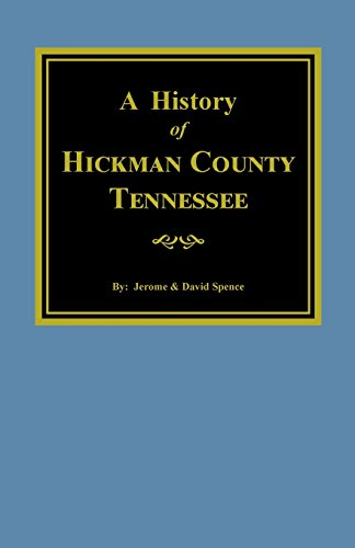 9780893082420: History of Hickman County Tennessee