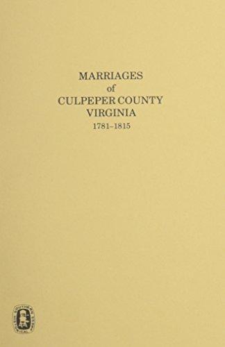 9780893082536: Marriages of Culpeper County Va., 1781-1851