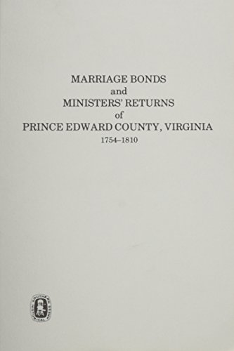 9780893082635: Marriage Bonds And Ministers' Returns of Prince Edward County, Virginia, 1754-1810