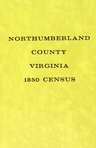 The 1850 Census of Northumberland County, Va (9780893083076) by Bayne Palmer O'Brien