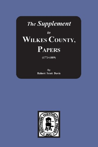 9780893084110: The Supplement to: The Wilkes County Papers, 1773-1889