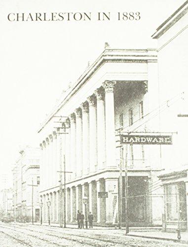 CHARLESTON IN 1883.: Mazyck, Arthur and