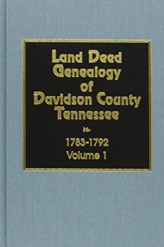 9780893084615: Davidson County, TN. Land Deed Genealogy, 1783-1792 (Vol. #1)